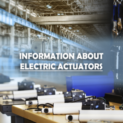 Information about Electric Actuators