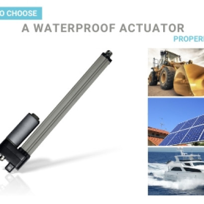 How to Choose a Waterproof Actuator Properly?
